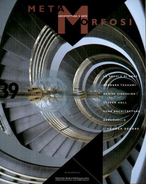 METAMORFOSI - Quaderni di Architettura - N. 39, 1999