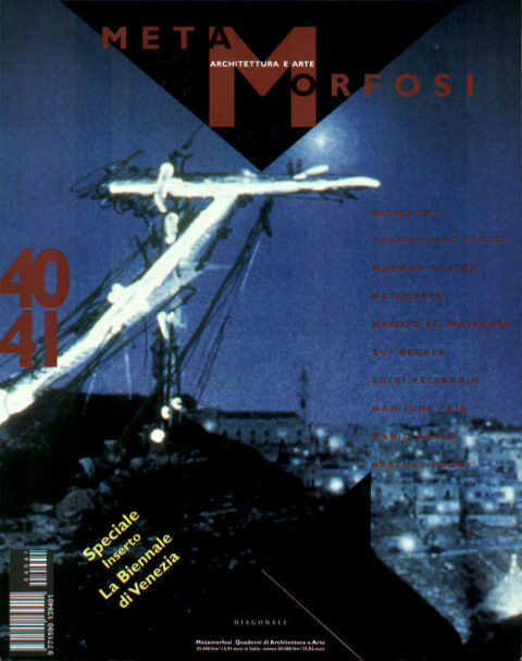 METAMORFOSI - QUADERNI DI ARCHITETTURA - N. 40/41, 2000
