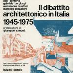 Il dibattico architettonico in Italia 1945-1975